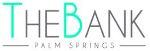 TheBank Palm Springs